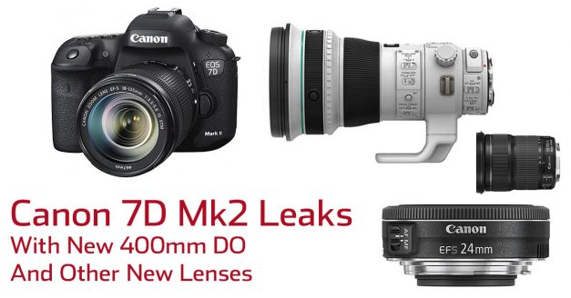 Canon 7D MkII Leaked With New 400mm And New Pancake Lens