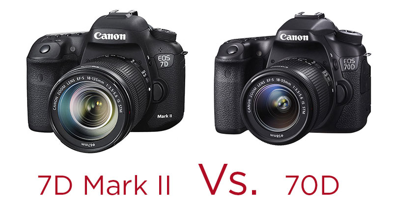 canon-7dmkii-vs-70d