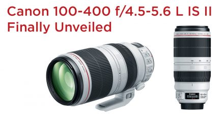 Canon's White Unicorn – 100-400mm f/4.5-5.6 L IS II Finally Unveiled