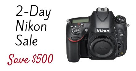 Nikon Flash Sale – 2 Days Only