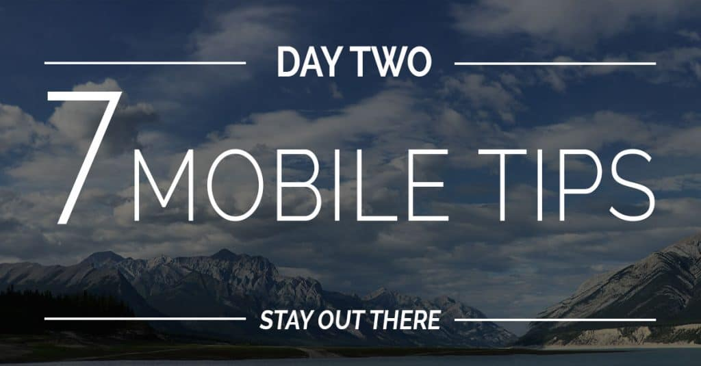 Day #2 | 7 Mobile Photography Tips