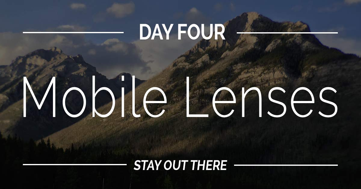 Day #4 | Mobile Photography Lenses