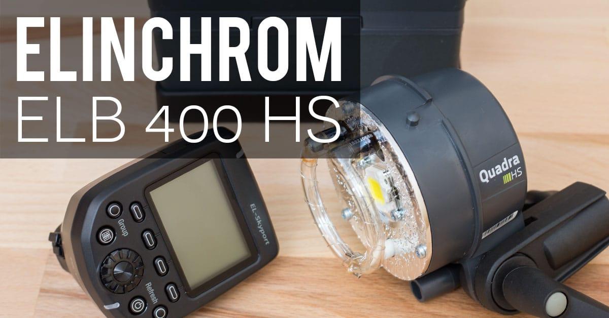 Gear Check: Elinchrom ELB 400 + HS Head – Unboxing