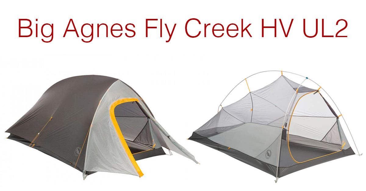 Shedding Pack Weight: Big Agnes Fly Creek HV UL2