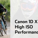 Canon 1D X Mark II – A High ISO King!
